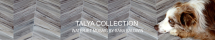 TALYA COLLECTION WATERJET MOSAICS