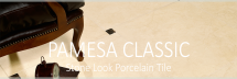 PAMESA CLASSIC COLLECTION
