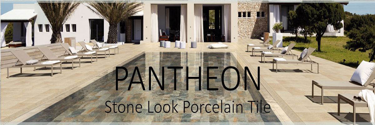 PANTHEON STONE LOOK PORCELAIN TILE