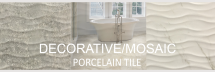 DECORATIVE PORCELAIN TILES